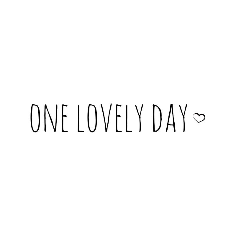 One Lovely Day
